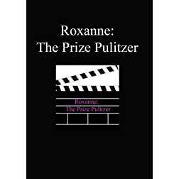 Roxanne: Prize Pulitzer