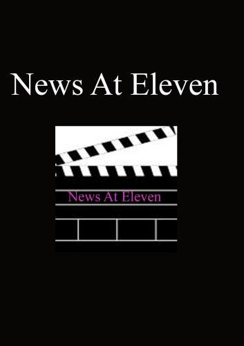 News At Eleven