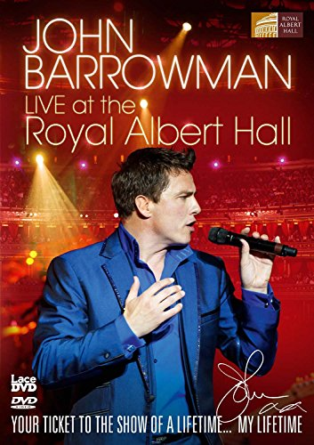 John Barrowman Live At The Royal Albert Hall