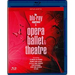 The Blu Ray Experience, Vol. 2: Opera, Ballet, Theatre (Including: Le Nozze di Figaro; Romeo and Juliet; La Fille mal Gardee; Don Giovanno; Dido and Aeneas; Sylvia) [Blu-ray]