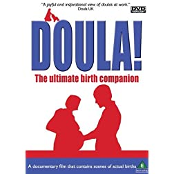 Doula! The Ultimate Birth Companion