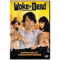 Woke Up Dead