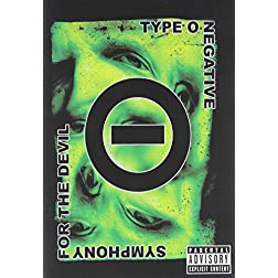 Symphony For The Devil (The World Of Type O Negative)
