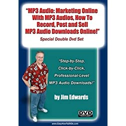 """MP3 Audio: Marketing Online With MP3 Audios, How to Record, Post & Sell MP3 Downloads Online.."""