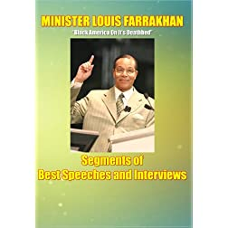 Minister Louis Farrakhan: Black America On It's Deathbed / Segments of Best Speeches and Interviews