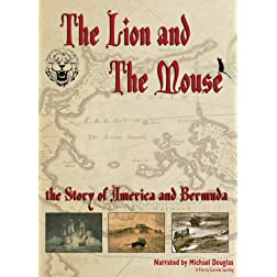 The Lion And The Mouse: The Story Of America And Bermuda