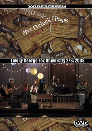 Five O'Clock People: Live @ GFU 2/8/2008