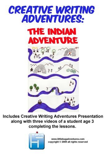 Creative Writing Adventures: The Indian Adventure