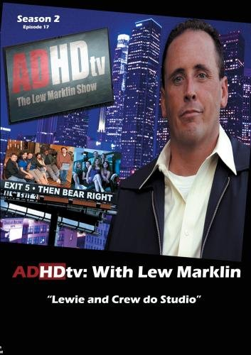 "ADHDtv: Episode 38 ""Lewie and Crew do Studio"""