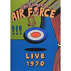 Ginger Baker's Airforce - Live 1970