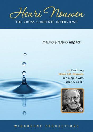Henri Nouwen: The Cross Currents Interviews