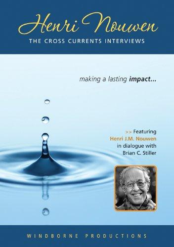 Henri Nouwen: The Cross Currents Interviews