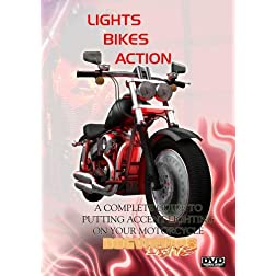 Lights, Bikes, Action