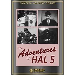 Adventures of HAL 5