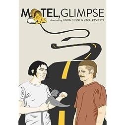 Motel, Glimpse