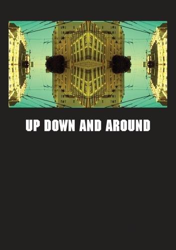Up Down and Around