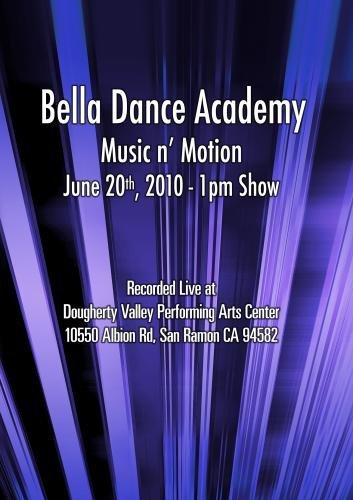 Bella Dance Academy - Music n' Motion - June 20, 2010 - 1pm