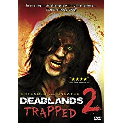 Deadlands 2: Trapped (Extended & Unrated)