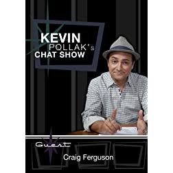 Kevin Pollak's Chat Show - Craig Ferguson