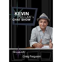 Kevin Pollak's Chat Show - Craig Ferguson
