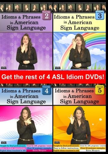 Idioms & Phrases in American Sign Language 4-DVD Set - Vol. 2, 3, 4 & 5