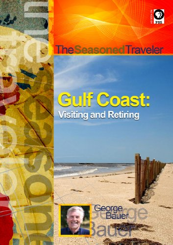 The Seasoned Traveler Gulf Coast: Florida, Alabama & Mississippi