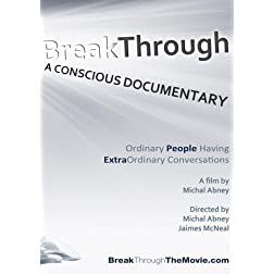 BreakThrough: A Conscious Documentary