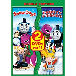 Hit Favorites: Snow Days/Frosty Friends (Double Feature)
