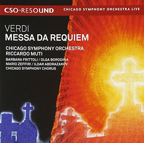 Messa da Requiem (Chicago Symphony Orchestra and Chorus feat. conductor: Riccardo Muti)