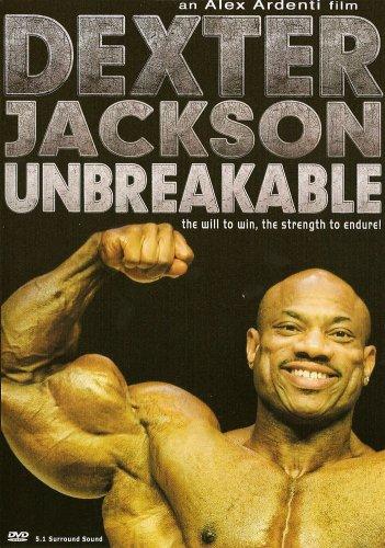 Dexter Jackson: Unbreakable Bodybuilding