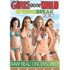 Girls Gone Wild: Spring Break 2010