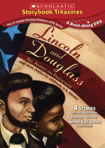 Lincoln & Douglas: An American Friendship & More (Scholastic Storybook Treasures)