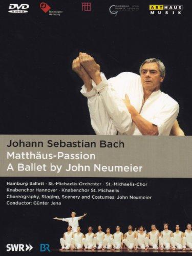Matthaus Passion: Ballet By John Neumeier
