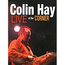 Colin Hay - Live at the Corner