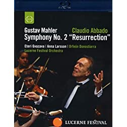 Mahler: Symphony No. 2, Resurrection - Lucerne Festival Orchestra & Claudio Abbado [Blu-ray]