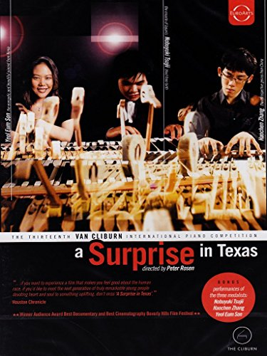 A Surprise in Texas - The 13th International Van Cliburn Piano Competition (featuring Nobuyuki Tsujii; Haochen Zhang; Yeol Eum Son)