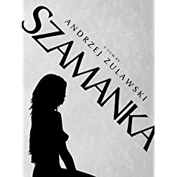 Andrzej Zulawski's SZAMANKA (She-Shaman, 1996) UNCUT Premium Signature Edition [LIMITED: 2,000 Numbered Sets] by MONDO VISION