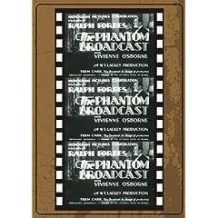 Phantom Broadcast