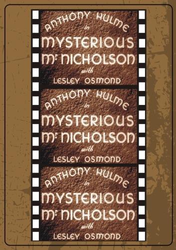 Mysterious Mr. Nicholson