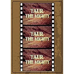 Taur The Mighty