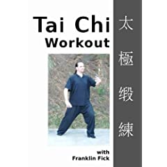 The Tai Chi Workout