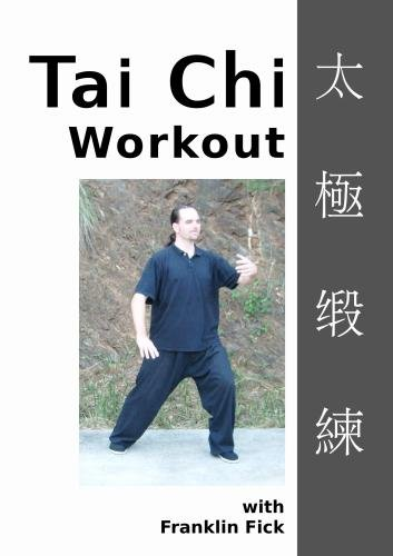 The Tai Chi Workout