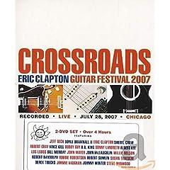Eric Clapton - Crossroads Guitar Festival 2007 (Super Jewel)(2DVD)