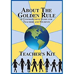 About the Golden Rule Teacher's Kit
