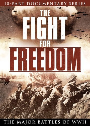 Fight for Freedom-Major Battles of Wwii