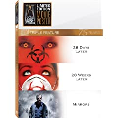 28 Days Later & 28 Weeks Later & Mirrors