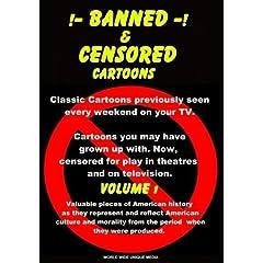 Banned & Censored Cartoons Vol.1