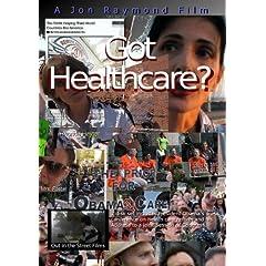 Got Healthcare? (Festival Cut)