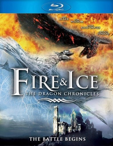 Fire And Ice: The Dragon Chronicles [Blu-ray]