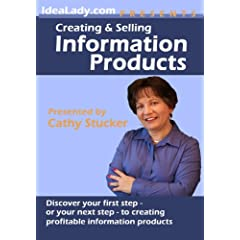 Creating and Selling Information Products
